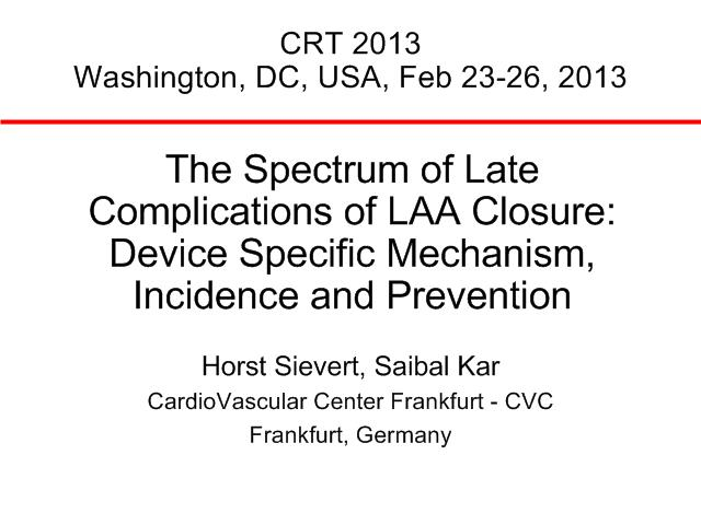 The Spectrum of Late Complications of LAA Closure: Device