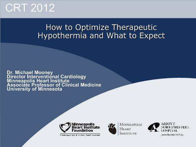 How to Optimize Therapeutic Hypothermia and What to Expect