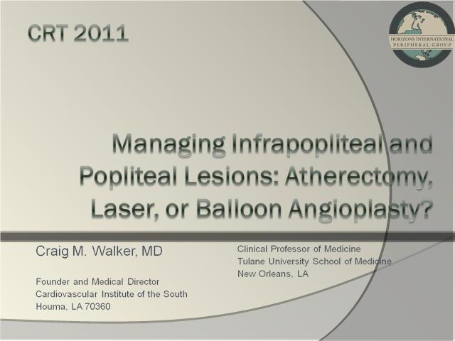 Managing Infrapopliteal and Popliteal Lesions: Atherectomy, Laser